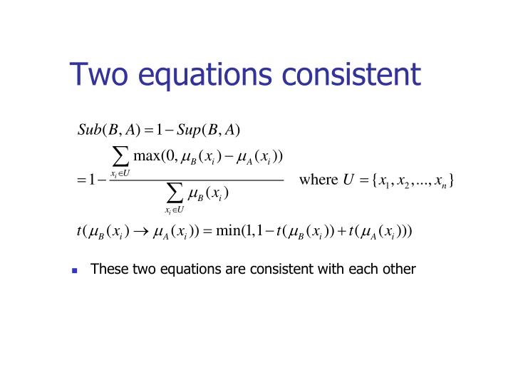 Two equations consistent