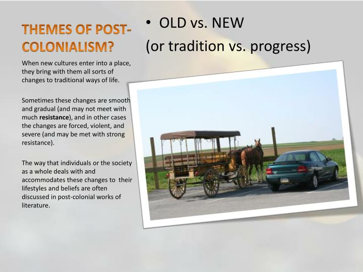 THEMES OF POST-COLONIALISM?