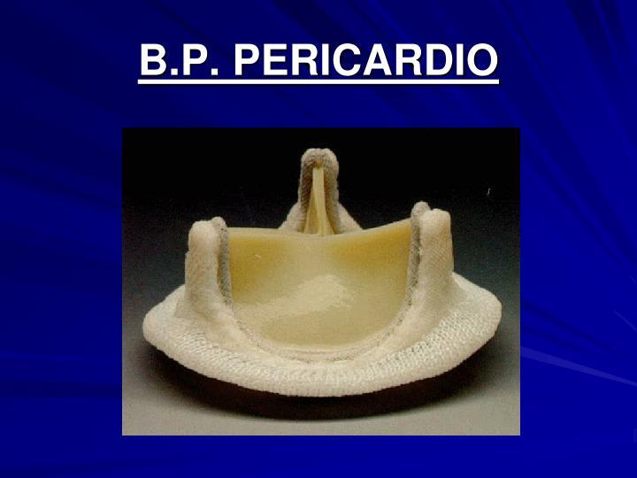 B.P. PERICARDIO