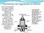 elementos de regulaci n y control