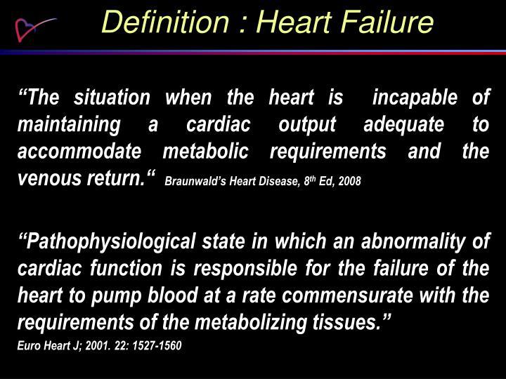 Definition : Heart Failure