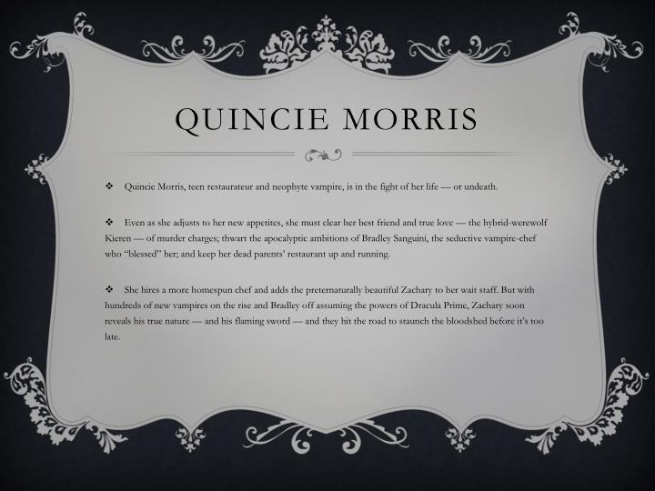 Quincie Morris