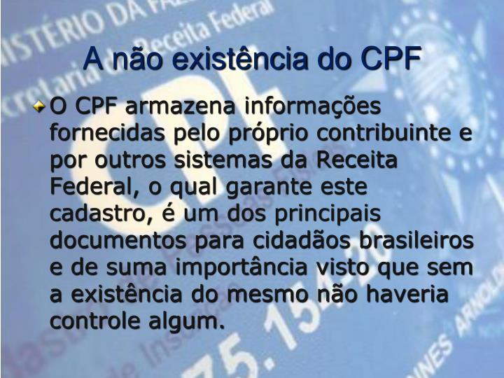 A não existência do CPF
