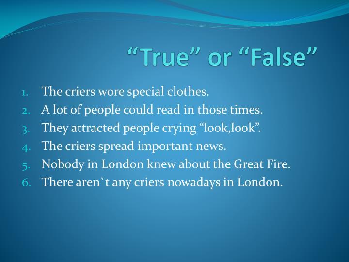 """""""True"""