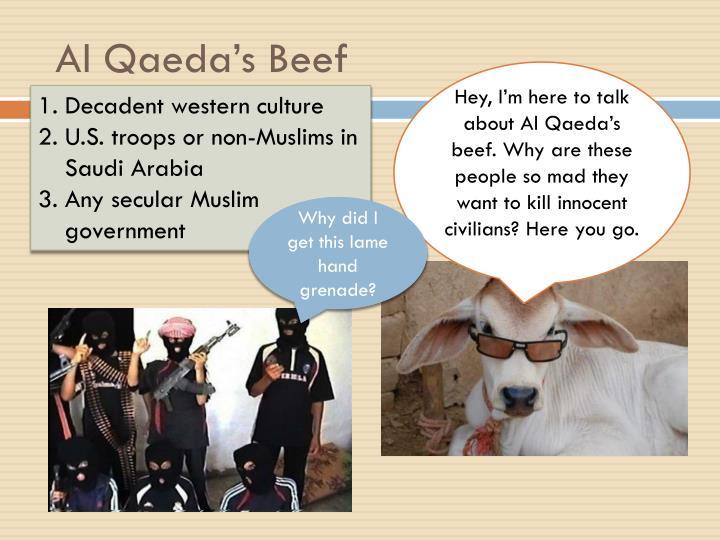 Al Qaeda's Beef