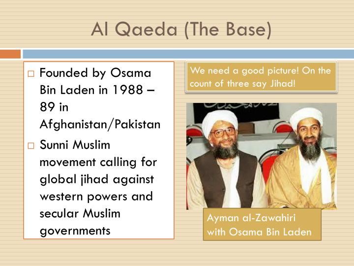 Al Qaeda (The Base)