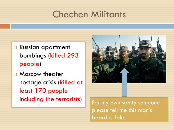 Chechen Militants