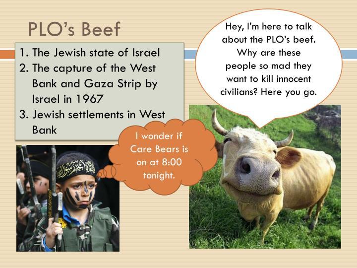 PLO's Beef