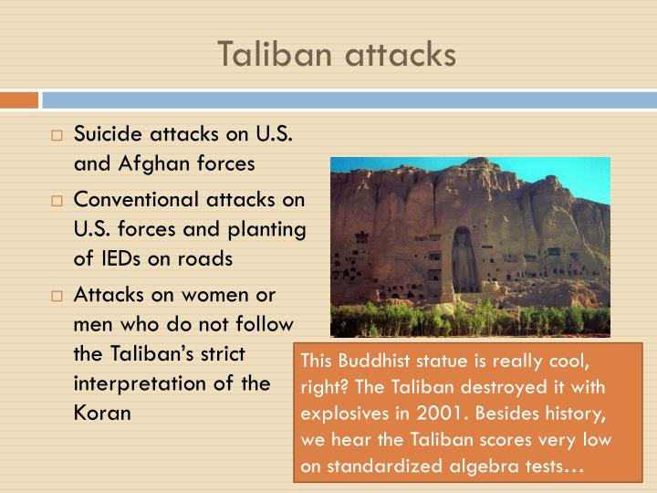 Taliban attacks