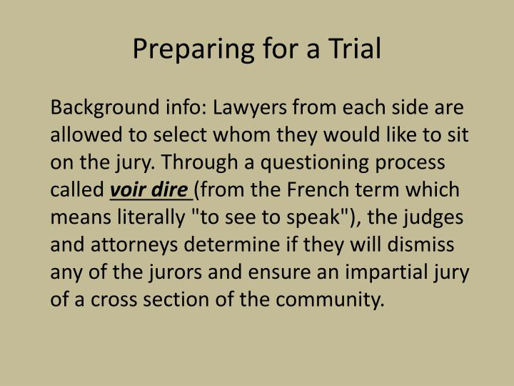 Preparing for a Trial