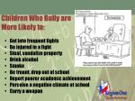 children who bully are more likely to
