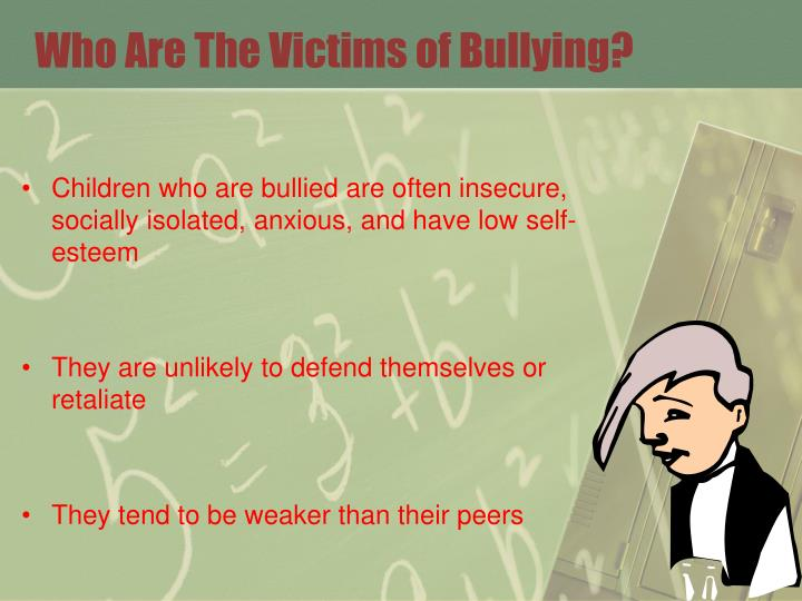 Who Are The Victims of Bullying?