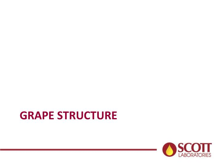 Grape structure