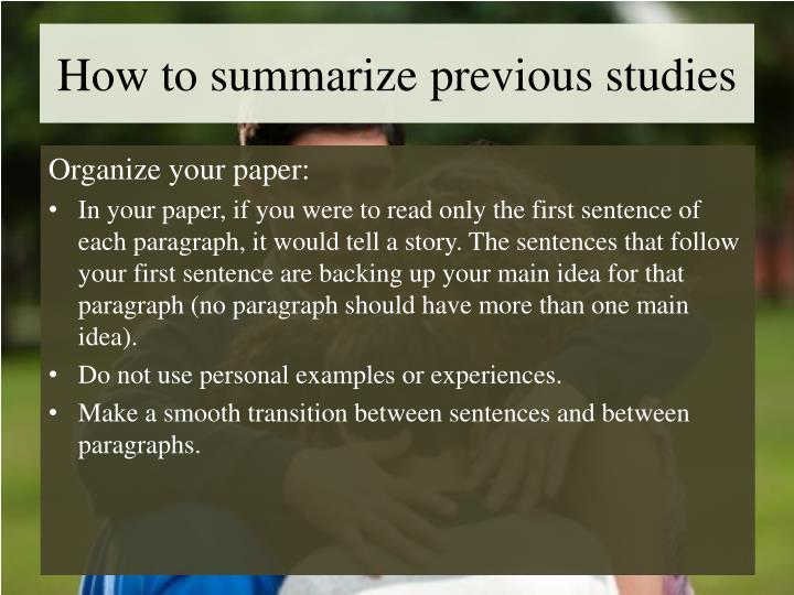 How to summarize previous studies