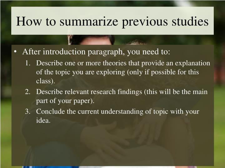 How to summarize previous studies