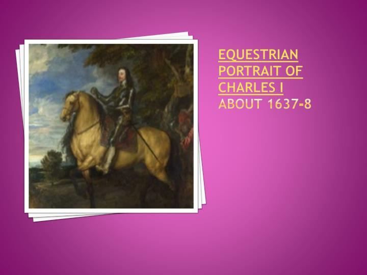 Equestrian portrait of charles i about 1637 8