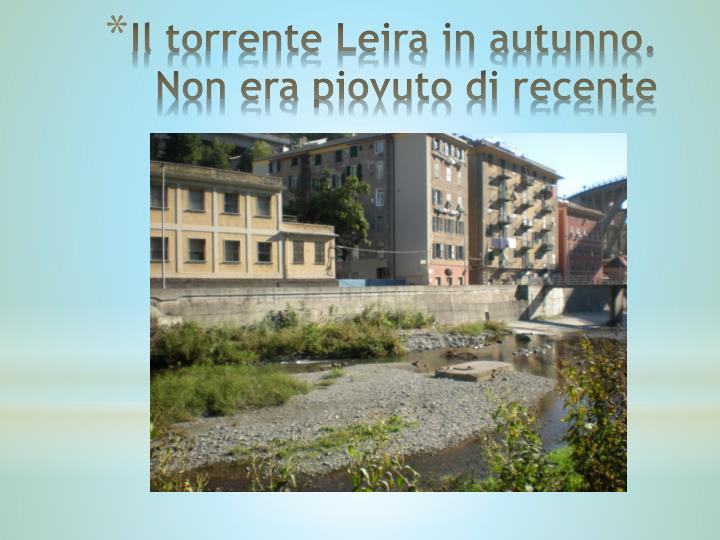 Il torrente Leira in autunno. Non era piovuto di recente