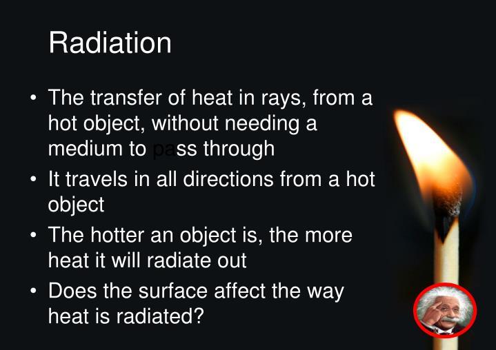 Radiation