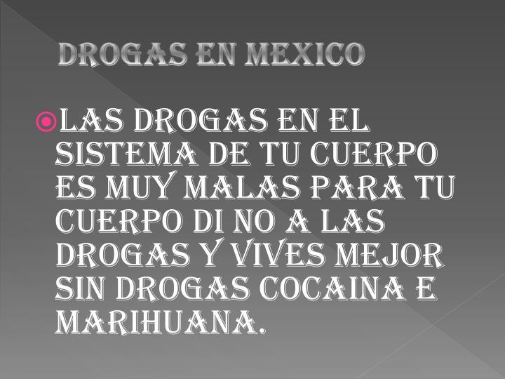 DROGAS EN MEXICO