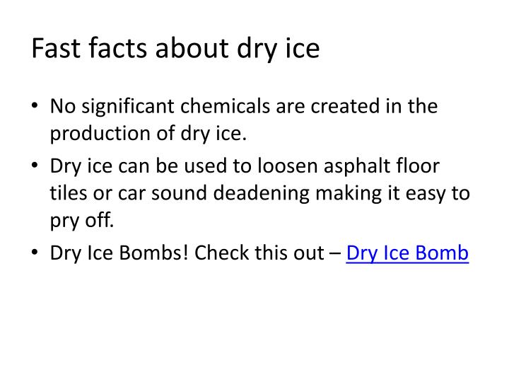 Fast facts about dry ice