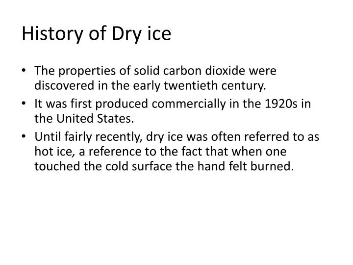 History of Dry ice