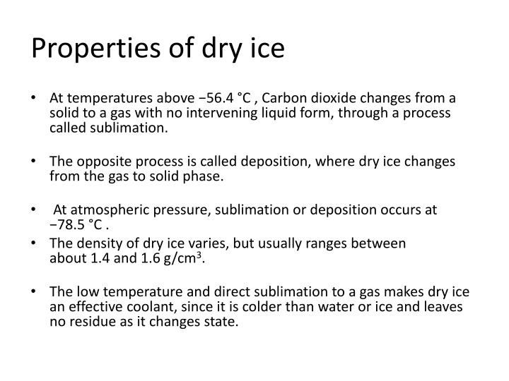 Properties of dry ice