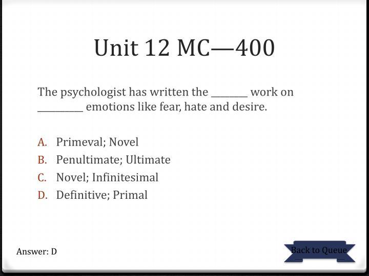 Unit 12 MC—400