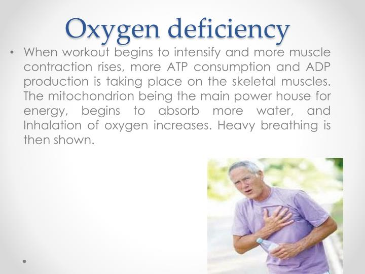 Oxygen deficiency