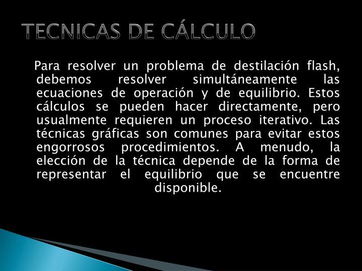 TECNICAS DE CÁLCULO