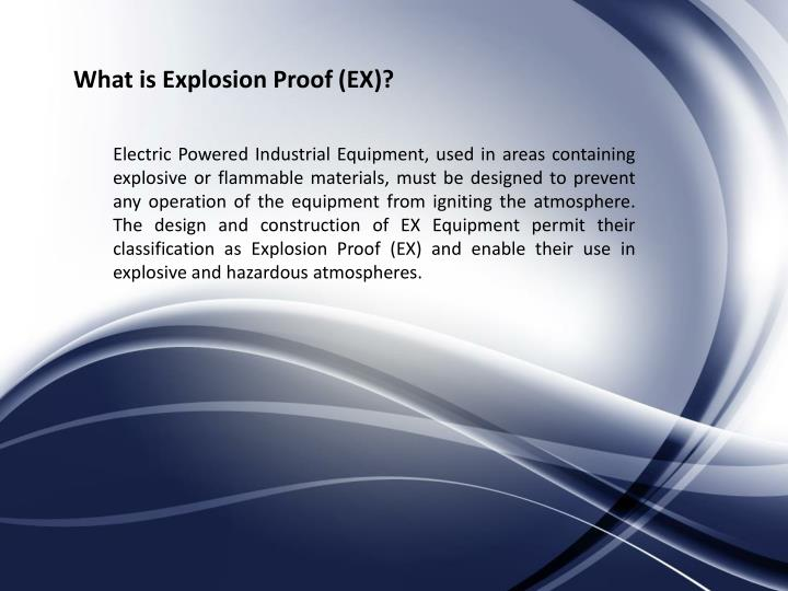 What is Explosion Proof (EX)?