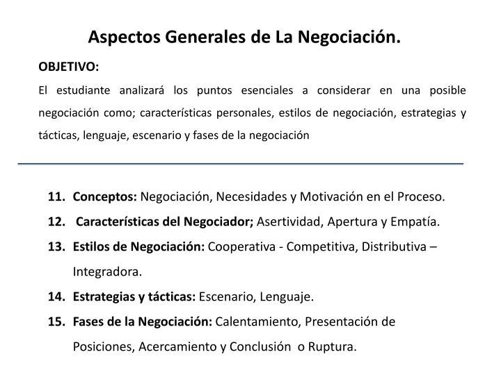 Aspectos Generales de La Negociación.