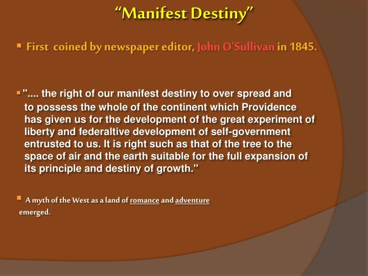 """Manifest Destiny"""