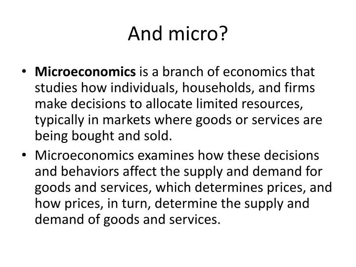 And micro?
