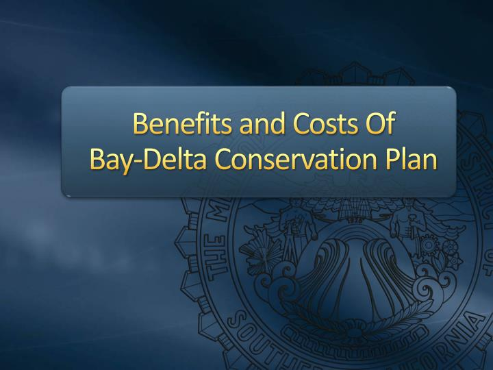 Benefits and Costs Of