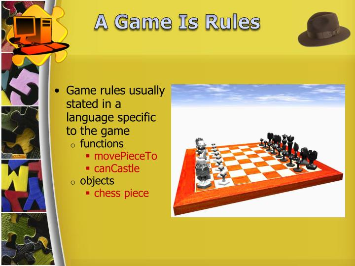 Game rules usually stated in a language specific to the game
