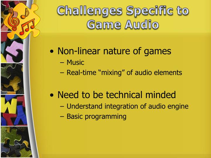 Challenges Specific to Game Audio