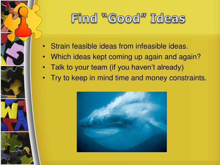 "Find ""Good"" Ideas"