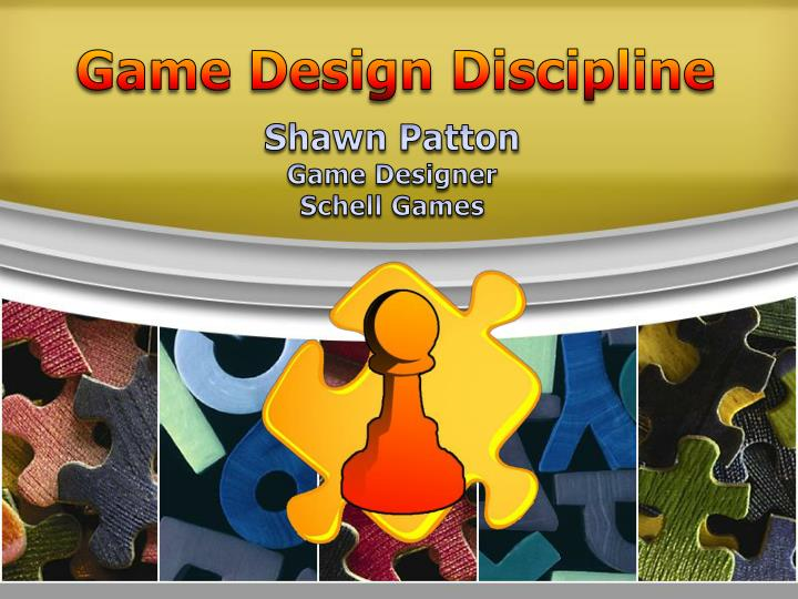 Game Design Discipline