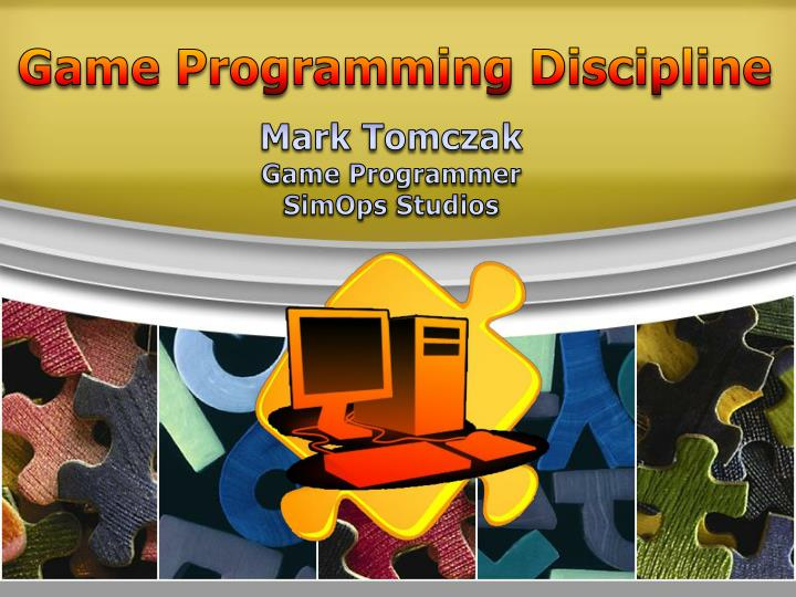 Game Programming Discipline