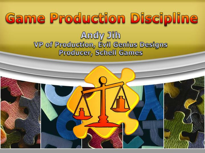 Game Production Discipline