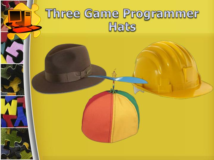 Three Game Programmer Hats