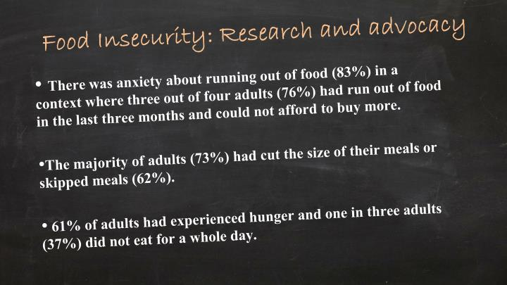 Food Insecurity: Research and advocacy