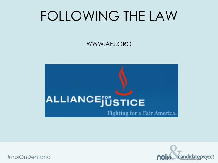 FOLLOWING THE LAW