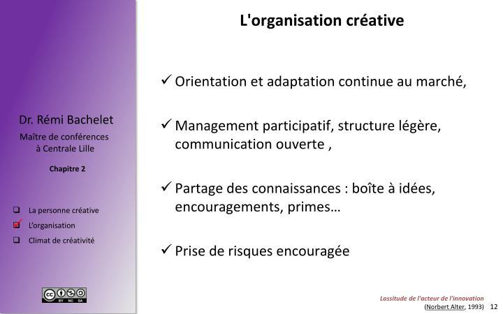 L'organisation créative
