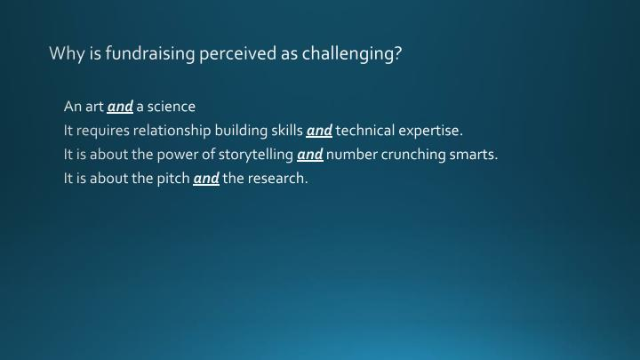 Why is fundraising perceived as challenging?