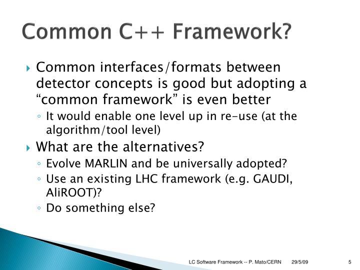 Common C++ Framework?