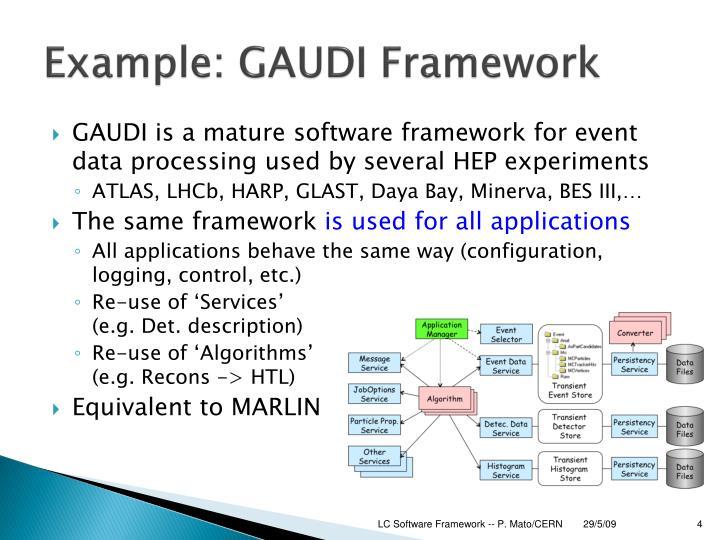 Example: GAUDI Framework
