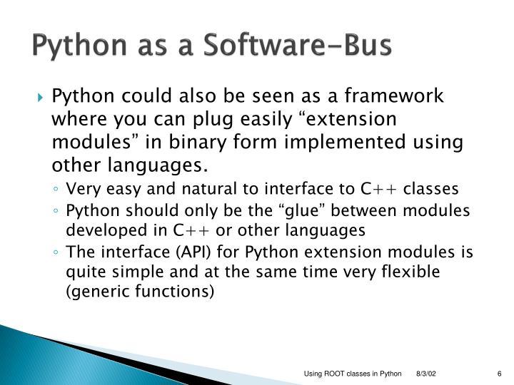 Python as a Software-Bus