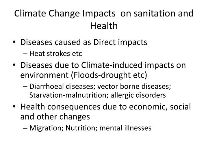 Climate Change Impacts  on sanitation and Health