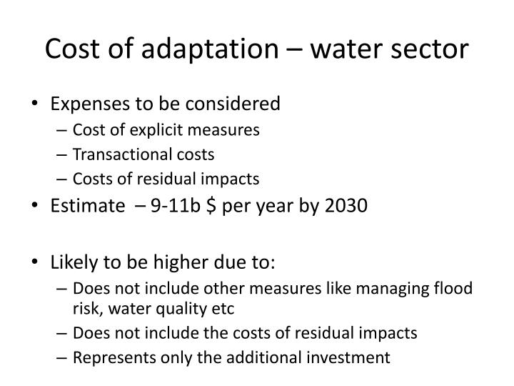 Cost of adaptation – water sector